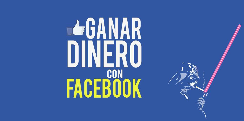Cómo Ganar Dinero Con Facebook: Estrategias