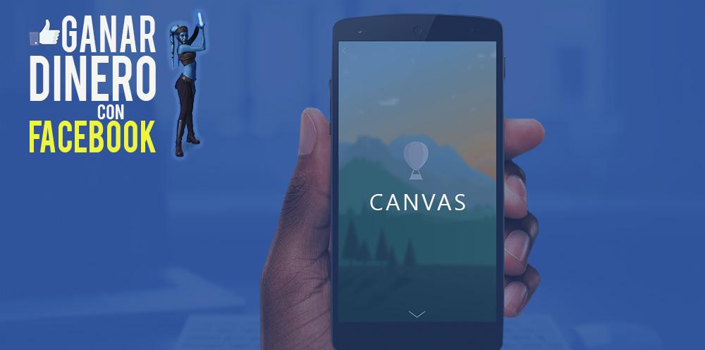 Nueva Publicidad Móvil: Facebook Canvas